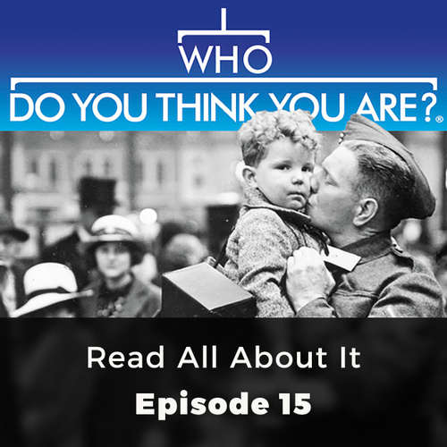 Audiobook Read All About It - Who Do You Think You Are?, Episode 15 - Denise Bates - Kris Dyer
