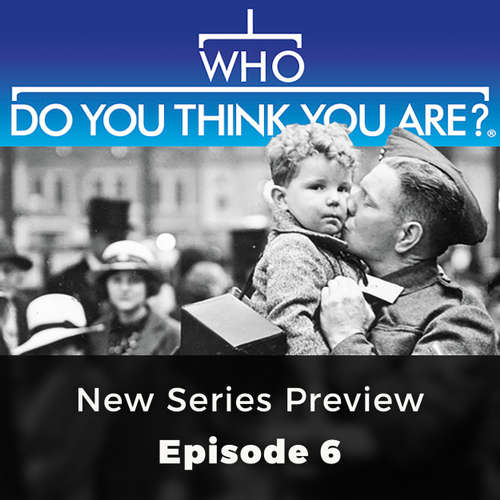 Audiobook New Series preview - Who Do You Think You Are?, Episode 6 - Claire Vaughn - Olivia Mace