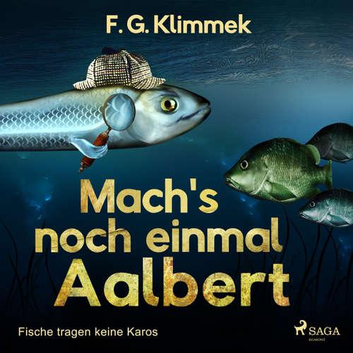 Mach's noch einmal Aalbert - Fische tragen keine Karos