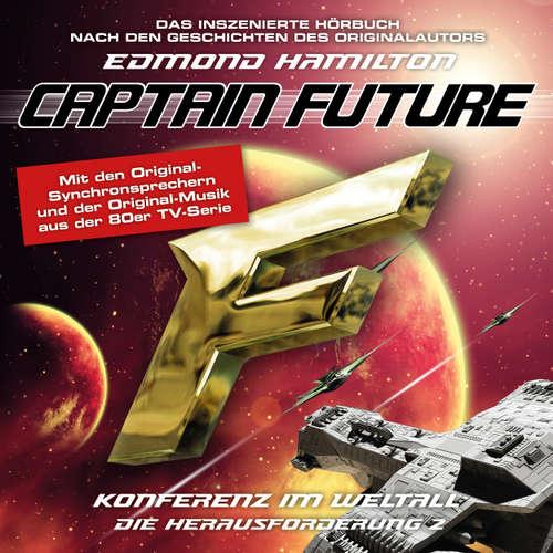 Hoerbuch Captain Future, Die Herausforderung, Folge 2: Konferenz im Weltall - Edmond Hamilton - Helmut Krauss