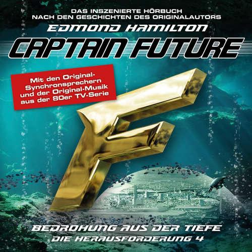 Hoerbuch Captain Future, Die Herausforderung, Folge 4: Bedrohung aus der Tiefe - Edmond Hamilton - Helmut Krauss