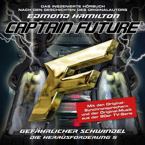 Hoerbuch Captain Future, Die Herausforderung, Folge 5: Gefährlicher Schwindel - Edmond Hamilton - Helmut Krauss
