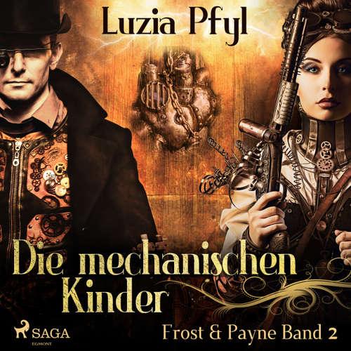 Die mechanischen Kinder - Frost & Payne, Band 2