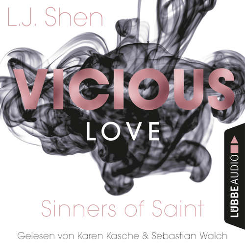 Audiobook Vicious Love - Sinners of Saint 1 - L. J. Shen - Karen Kasche