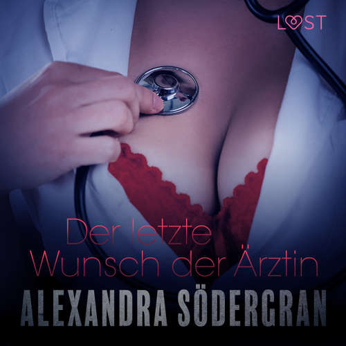 Der letzte Wunsch der Ärztin - Erotischer Roman