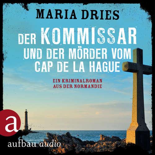 Der Kommissar und der Mörder vom Cap de la Hague - Kommissar Philippe Lagarde - Ein Kriminalroman aus der Normandie, Band 4