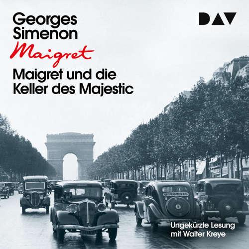 Hoerbuch Maigret und die Keller des Majestic - Georges Simenon - Walter Kreye