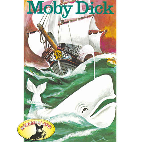 Hoerbuch Herman Melville, Moby Dick - Herman Melville - Ensemble des Volkstheaters Berlin