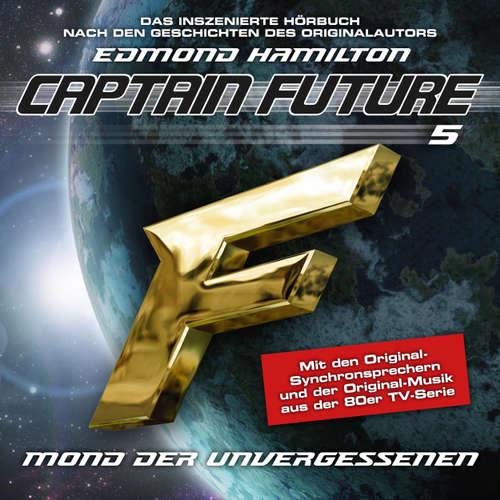 Hoerbuch Captain Future, Folge 5: Mond der Unvergessenen - nach Edmond Hamilton - Edmond Hamilton - Helmut Krauss
