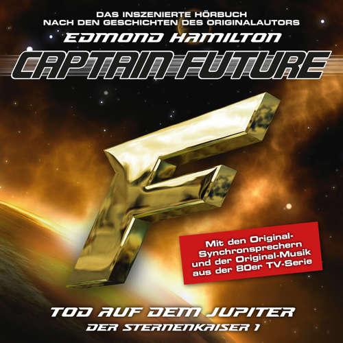 Hoerbuch Captain Future, Der Sternenkaiser, Folge 1: Tod auf dem Jupiter - Edmond Hamilton - Helmut Krauss