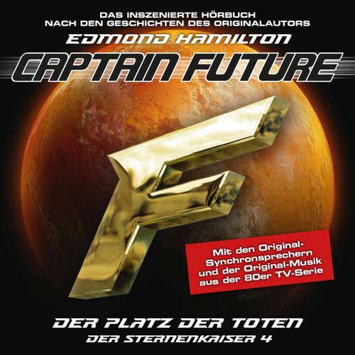 Hoerbuch Captain Future, Der Sternenkaiser, Folge 4: Der Platz der Toten - Edmond Hamilton - Helmut Krauss