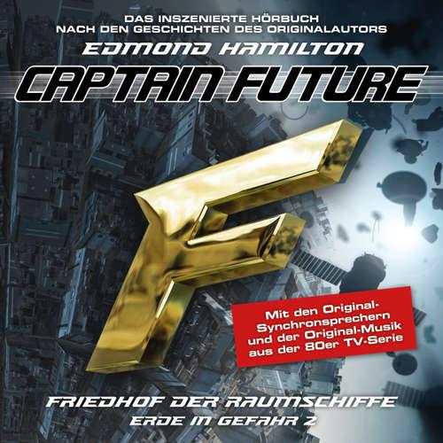 Hoerbuch Captain Future, Erde in Gefahr, Folge 2: Friedhof der Raumschiffe - Edmond Hamilton - Helmut Krauss