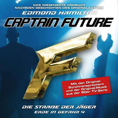 Hoerbuch Captain Future, Erde in Gefahr, Folge 4: Die Straße der Jäger - Edmond Hamilton - Helmut Krauss