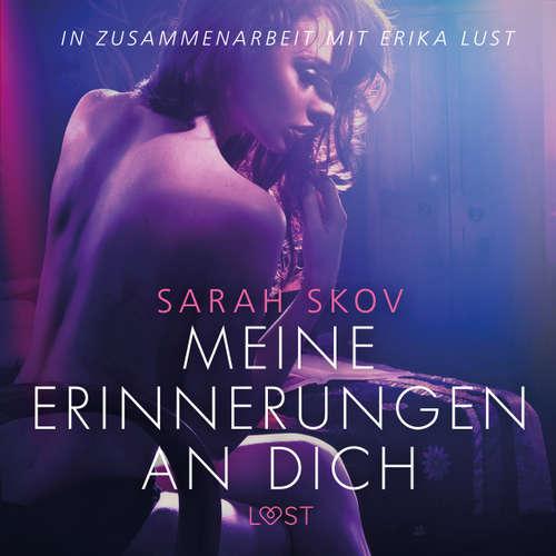 Meine Erinnerungen an dich - Erika Lust-Erotik
