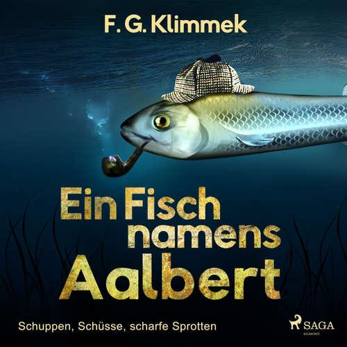 Ein Fisch namens Aalbert - Schuppen, Schüsse, scharfe Sprotten