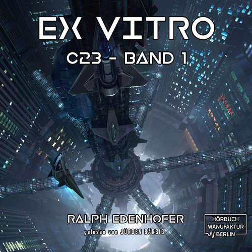 c23, Band 1: Ex Vitro