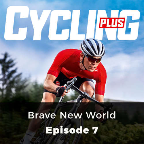 Audiobook Brave New World - Cycling Series, Episode 7 - Paul Robson - Chetan Pathak
