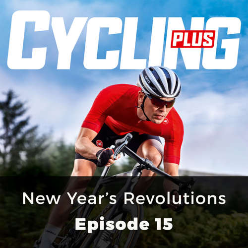 Audiobook New Year's Revolutions - Cycling Series, Episode 15 - Rob Kemp - Chetan Pathak