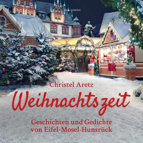 Weihnachtszeit - Geschichten und Gedichte von Eifel-Mosel-Hunsrück