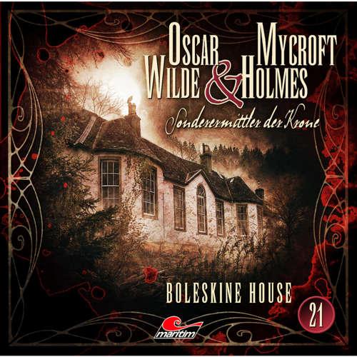 Hoerbuch Oscar Wilde & Mycroft Holmes, Sonderermittler der Krone, Folge 21: Boleskine House - Oscar Wilde - Sascha Rotermund