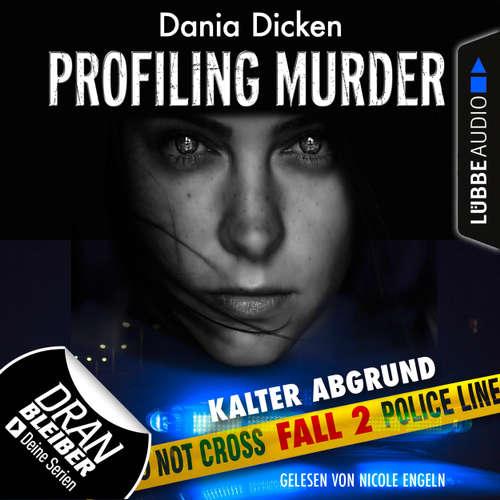 Laurie Walsh - Profiling Murder, Folge 2: Kalter Abgrund