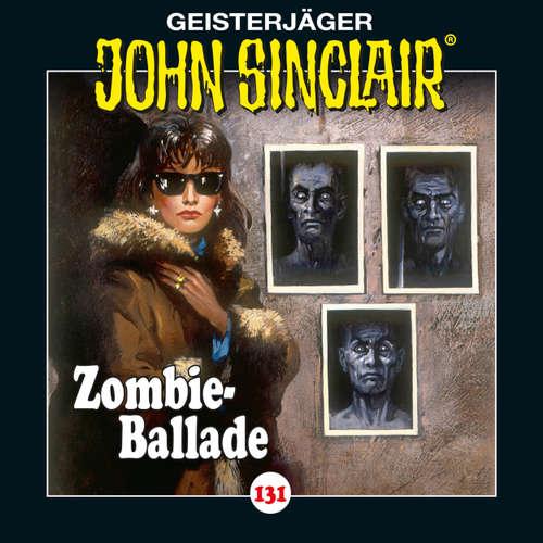 Hoerbuch John Sinclair, Folge 131: Zombie-Ballade - Jason Dark - Dietmar Wunder
