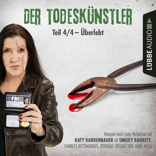 Hoerbuch Der Todeskünstler, Folge 4: Überlebt - Cody Mcfadyen - Katy Karrenbauer