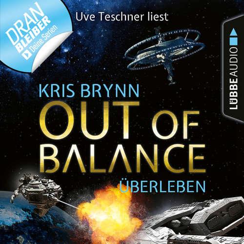 Hoerbuch Fallen Universe, Folge 6: Out of Balance - Überleben - Kris Brynn - Uve Teschner