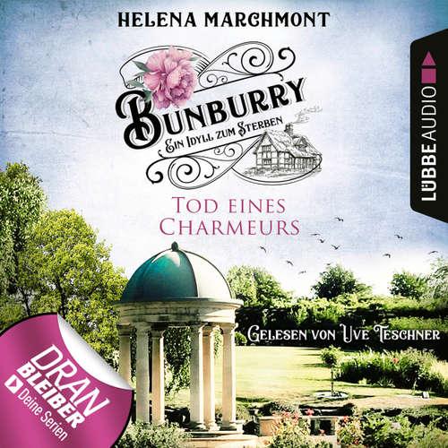 Hoerbuch Tod eines Charmeurs - Ein Idyll zum Sterben - Ein englischer Cosy-Krimi - Bunburry, Folge 4 - Helena Marchmont - Uve Teschner
