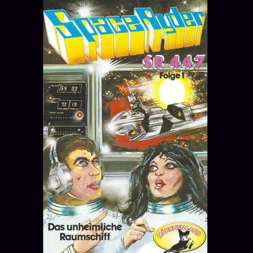 Hoerbuch Space Ryder SR-447, Folge 1: Das unheimliche Raumschiff - Swetlana Winkel - Tilly Breidenbach