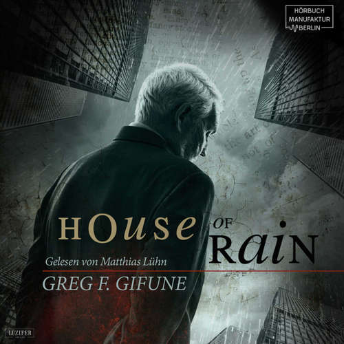 Audiobook House of Rain - Greg F. Gifune - Matthias Lühn