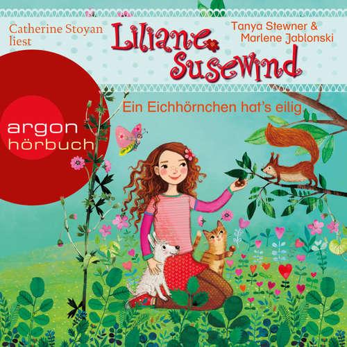 Hoerbuch Ein Eichhörnchen hat's eilig - Liliane Susewind - Tanya Stewner - Catherine Stoyan