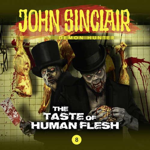 Audiobook John Sinclair, 8: The Taste of Human Flesh - Gabriel Conroy - Andrew Wincott