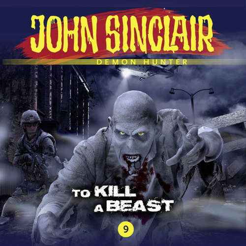Audiobook John Sinclair, 9: To Kill a Beast - Gabriel Conroy - Andrew Wincott