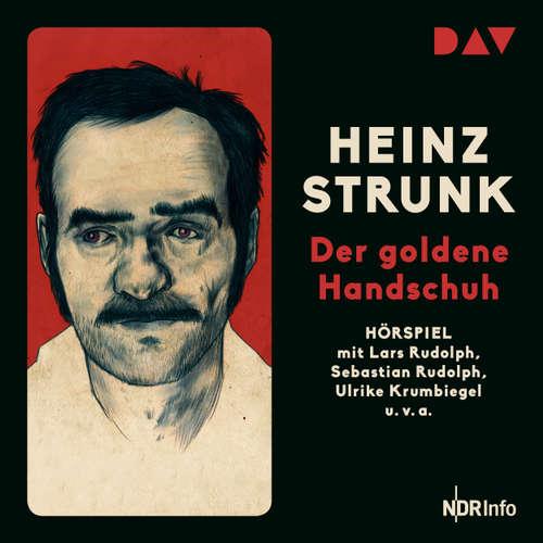 Hoerbuch Der goldene Handschuh (Hörspiel) - Heinz Strunk - Lars Rudolph