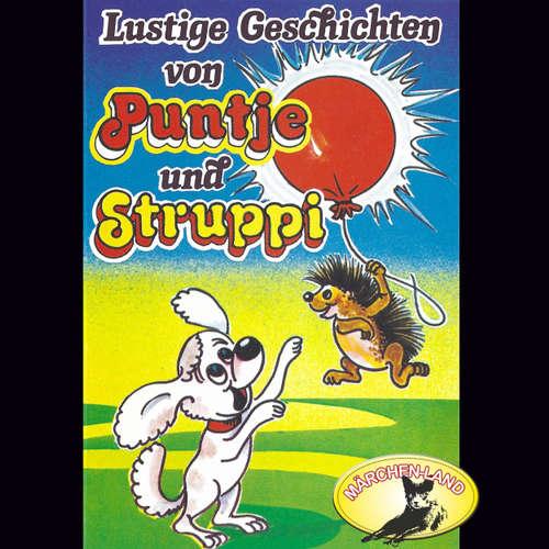 Hoerbuch Puntje und Struppi, Lustige Geschichten von Puntje und Struppi - Chris Scheffer - Tilly Breidenbach