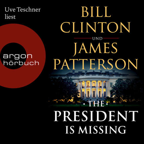 Audiobook The President is Missing - Bill Clinton - Uve Teschner