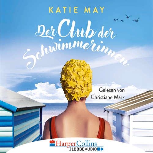 Hoerbuch Der Club der Schwimmerinnen - Katie May - Christiane Marx
