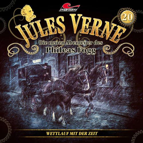 Hoerbuch Jules Verne, Die neuen Abenteuer des Phileas Fogg, Folge 20: Wettlauf mit der Zeit - Markus Topf - Christian Brückner