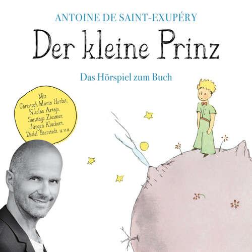 Hoerbuch Der kleine Prinz - Das Hörspiel zum Buch - Antoine de Saint-Exupéry - Christoph Maria Herbst