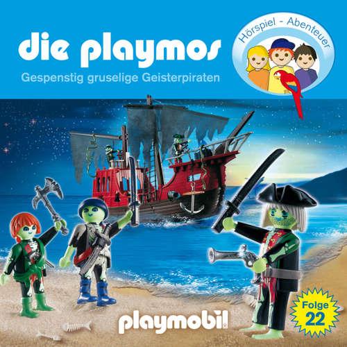 Hoerbuch Die Playmos - Das Original Playmobil Hörspiel, Folge 22: Gespenstig gruselige Geisterpiraten - Rudolf K. Wernicke - Gerrit Schmidt-Foß