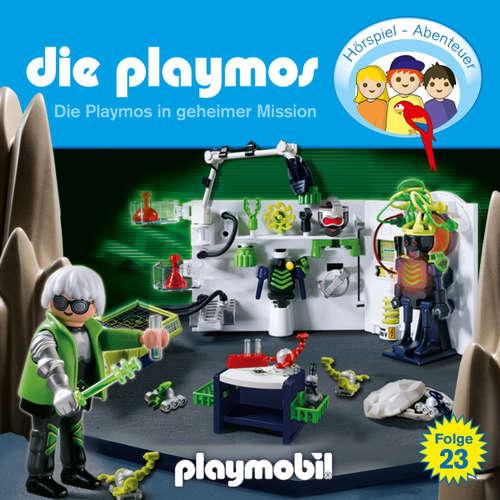 Hoerbuch Die Playmos - Das Original Playmobil Hörspiel, Folge 23: Die Playmos in geheimer Mission - Simon X. Rost - Gerrit Schmidt-Foß