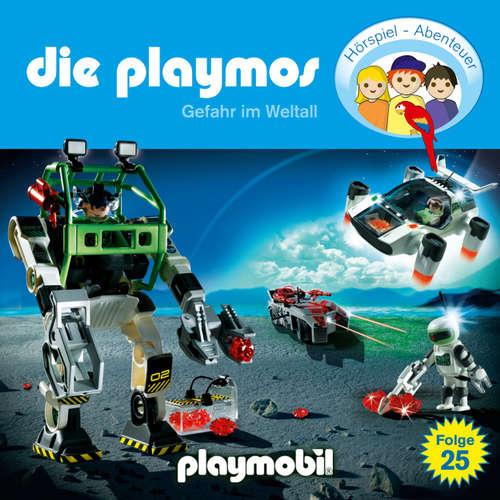 Hoerbuch Die Playmos - Das Original Playmobil Hörspiel, Folge 25: Gefahr im Weltall - Simon X. Rost - Gerrit Schmidt-Foß