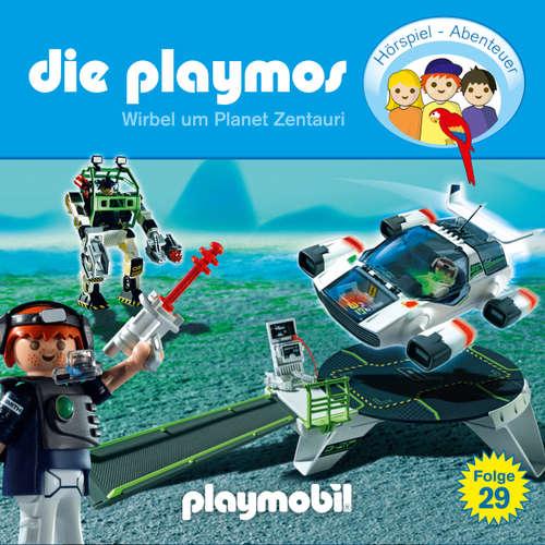 Hoerbuch Die Playmos - Das Original Playmobil Hörspiel, Folge 29: Wirbel um Planet Zentauri - Simon X. Rost - Gerrit Schmidt-Foß