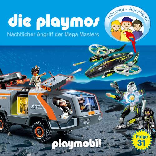 Hoerbuch Die Playmos - Das Original Playmobil Hörspiel, Folge 31: Nächtlicher Angriff der Mega Masters - Simon X. Rost - Gerrit Schmidt-Foß