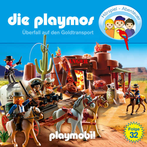 Hoerbuch Die Playmos - Das Original Playmobil Hörspiel, Folge 32: Überfall auf den Goldtransport - David Bredel - Gerrit Schmidt-Foß