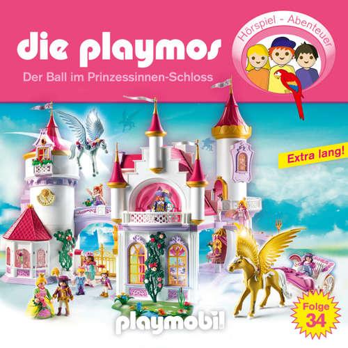 Hoerbuch Die Playmos - Das Original Playmobil Hörspiel, Folge 34: Der Ball im Prinzessinnen-Schloss - Simon X. Rost - Gerrit Schmidt-Foß