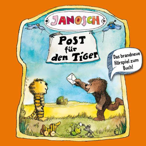 Hoerbuch Janosch, Folge 2: Post für den Tiger -  Janosch - Jürgen Kluckert