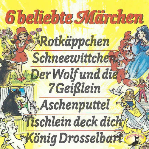 Gebrüder Grimm, 6 beliebte Märchen