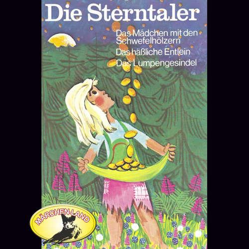 Hoerbuch Gebrüder Grimm, Die Sterntaler und weitere Märchen - Gebrüder Grimm - Ensemble der Innsbrucker Märchenbühne